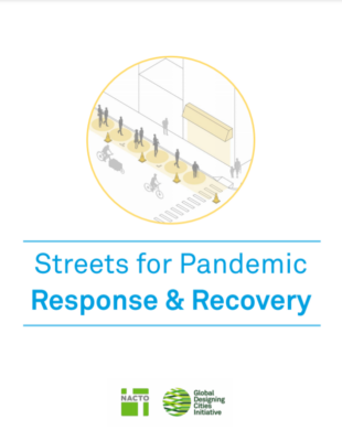 NACTO GDCI Streets for Pandemic Response and Recovery
